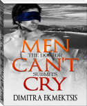 Men Can't Cry (Book 2: The Doctor Submits)