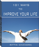 101 Ways to Improve Your Life
