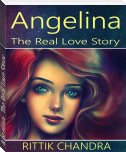 Angelina- The Real Love Story