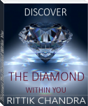 Discover The Diamond Within You