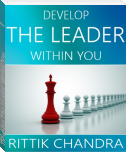 Develop The Leader Within You