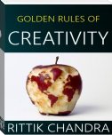 Golden Rules of Creativity