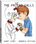 The Friend Calls
