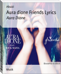 Aura dione Friends Lyrics