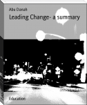 Leading Change- a summary