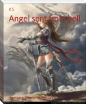 Angel sent from hell