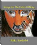 Strange Are The Cadres Of Being