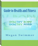 Guide to Health and Fitness