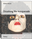 Dissolving the masquerade