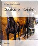 Drabble or Rubble?