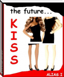 KISS the future