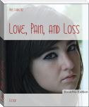 Love, Pain, and Loss