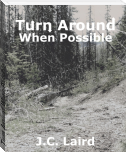 Turn Around When Possible
