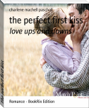 the perfect first kiss