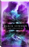 Black Summer – Teil 2