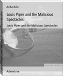 Louis Piper and the Malicious Spectacles