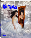 Die or Live Today