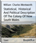 Statistical,  Historical And Political Description Of The Colony Of New South Wales