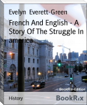 French And English - A Story Of The Struggle In america
