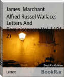 Alfred Russel Wallace: Letters And Reminiscences Vol. 1 (Of 2)