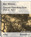 Complete Prose Works Fiscle (Part-I) - Part 1
