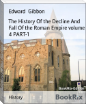 The History Of the Decline And Fall Of the Roman Empire volume 4 PART-1