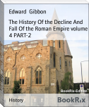 The History Of the Decline And Fall Of the Roman Empire volume 4 PART-2