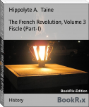 The French Revolution, Volume 3  Fiscle (Part-I)