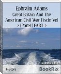 Great Britain And The American Civil War Fiscle Vol 2 (Part-I) PART 2