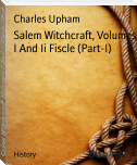 Salem Witchcraft, Volumes I And Ii Fiscle (Part-I)