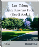 Anna Karenina Fiscle (Part-I) Book 1