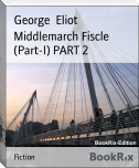 Middlemarch Fiscle (Part-I) PART 2