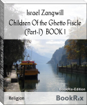 Children Of the Ghetto Fiscle (Part-I)  BOOK 1