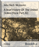 A Brief History Of  The United States (fiscle Part-XI)