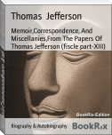 Memoir,Correspondence, And Miscellanies,From The Papers Of   Thomas Jefferson (fiscle part-XIII)