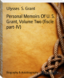 Personal Memoirs Of U. S. Grant, Volume Two (fiscle part-IV)