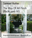 The Way Of All Flesh (fiscle part-IV)