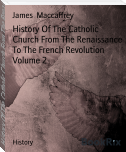 History Of The Catholic Church From The Renaissance To The French Revolution Volume 2