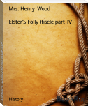 Elster'S Folly (fiscle part-IV)