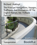 The Principal Navigations, Voyages, Traffiques, And Discoveries Of The English Nation, Vol. 11 (fiscle Part-IV)