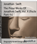The Prose Works Of Jonathan Swift, Vol. X (fiscle Part-IV)
