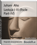 Lastuja I-III (fiscle Part-IV)