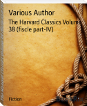 The Harvard Classics Volume 38 (fiscle part-IV)