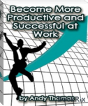 Become More Productive and Successful