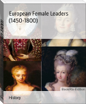 European Female Leaders (1450-1800)