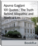 101 Quotes : The Truth Behind Allopathic and Medical Lies