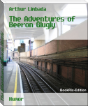 The Adventures of Beeron Glugly