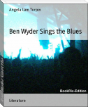 Ben Wyder Sings the Blues