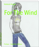 For The Wind