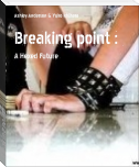 Breaking point :